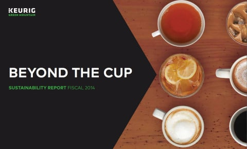"""Keurig Green Mountain, Inc. Releases 2014 Sustainability Report, """"Beyond The Cup"""""""